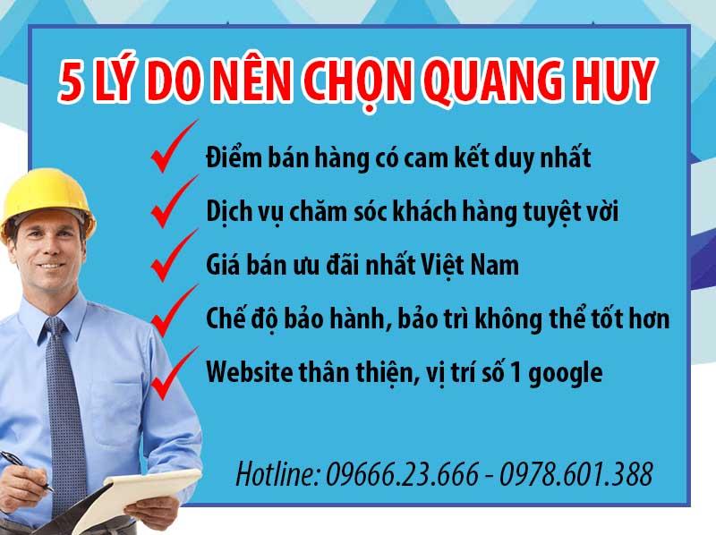 Quang Huy đảm bảo uy tín và chất lượng hàng đầu