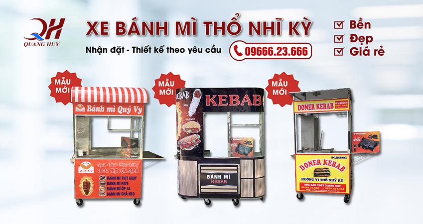 Quang Huy nhận đặt và thiết kế xe bánh mì thổ nhĩ kỳ theo yêu cầu